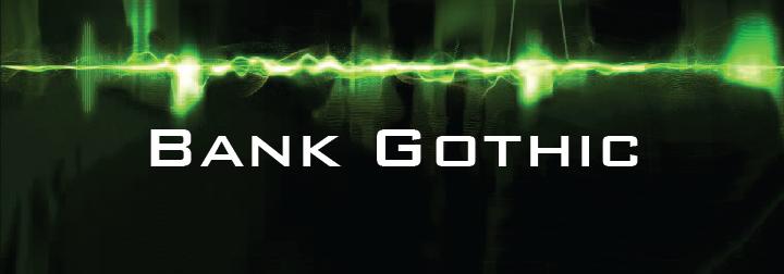 8_bank_gothic